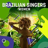 Brazilian Singers: Women de Various Artists
