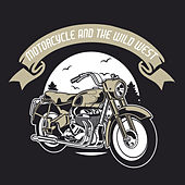 Motorcycle and the Wild West by Various Artists