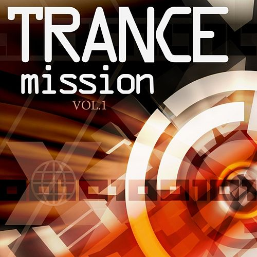 Trance Mission  Vol.1 by Various Artists