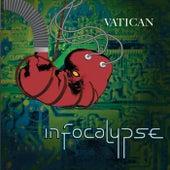 Infocalypse by Vatican