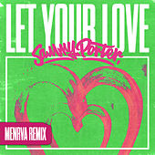 Let Your Love (Menrva Remix) de Sammy Porter