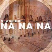 Na Na Na von Now United