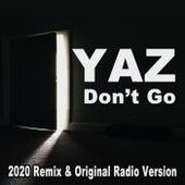 Don't Go (2020 Remix & Original Radio Version) by Yaz