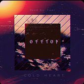 Cold Heart by OFFtop
