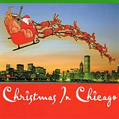 Christmas in Chicago by Various Artists