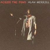 Across the Pond de Alan Merrill