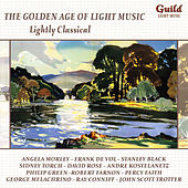 The Golden Age of Light Music: Lightly Classical by Various Artists