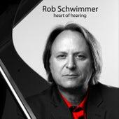 Heart of Hearing de Rob Schwimmer