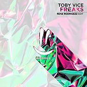 Freaks von Toby Vice