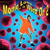 In a Word or 2 by Monie Love