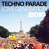 Techno Parade Love Generation 2010 de Various Artists
