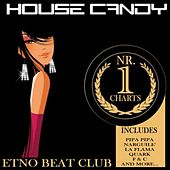 House Candy (Etno Beat Club) von Various Artists
