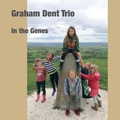 In the Genes by Graham Dent Trio