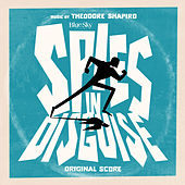 Spies in Disguise (Original Score) de Theodore Shapiro