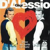 Dove mi porta il cuore de Gigi D'Alessio