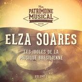 Les idoles de la musique brésilienne : Elza Soares, Vol. 1 von Elza Soares