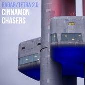 Radar / Tetra (2.0) de Cinnamon Chasers