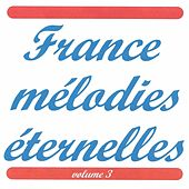 France mélodies éternelles vol 3 de Various Artists