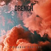 Drench de Cinnamon Chasers