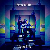 Living Life by Peter