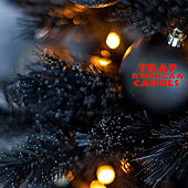 Trap Kwanzaa Carols by Donwill