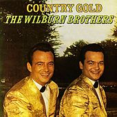 Country Gold by Wilburn Brothers