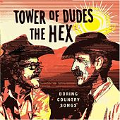 Boring Country Songs de The Tower of Dudes