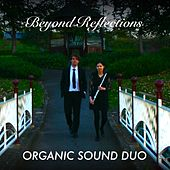 Beyond Reflections by Organic Sound Duo