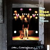 The Basement Bar Tapes by John Cunningham