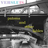 Paloma and Other Fables von Versluis