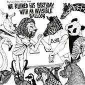 We Ruined His Birthday With an Invisible Balloon by Various Artists