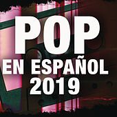 Pop Español 2019 de Various Artists