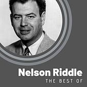 The Best of Nelson Riddle by Nelson Riddle