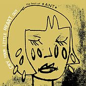 Cry Your Little Heart Out: The Best of Ant by Ant (comedy)