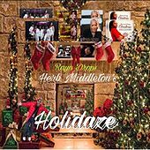 Rayn Drops Herb Middleton's Holidaze by Various Artists