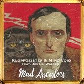 Mad Ancestors von Klopfgeister