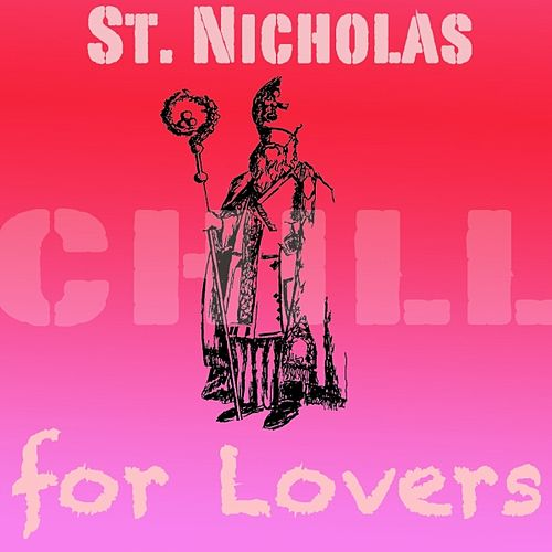 St. Nicholas Chill for Lovers by Various Artists