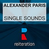 Single Sounds di Alexander Paris
