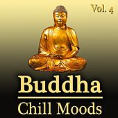 Buddha Chill Moods, Vol. 4 by Various Artists