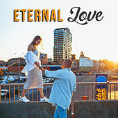 Eternal Love (Beautiful Piano Ballad of Love, Lovers and Feelings) by Piano Jazz Background Music Masters