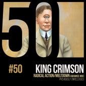 Radical Action/Meltdown (KC50, Vol. 50) de King Crimson
