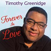 Forever in Love de Timothy Greenidge