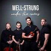 Under the Covers de Well Strung