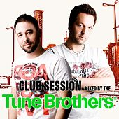 Club Session Mixed By the Tune Brothers de Various Artists