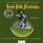The Very Best Of The Original Legendary Irish Folk Festivals Vol. 2 by Various Artists