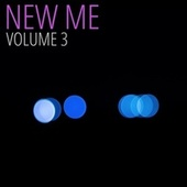 New Me, Vol. 3 by Trouble Sleeping Music Universe