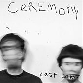 East Coast von Ceremony