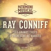 Les grands chefs d'orchestre de variété : Ray Conniff, Vol. 2 de Ray Conniff