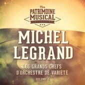 Les grands chefs d'orchestre de variété : Michel Legrand, Vol. 5 von Michel Legrand