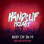 Best of Hands up Freaks 2k19 (Deejay Edition) von Various Artists